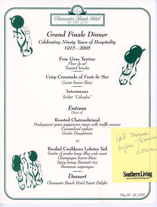 Menu from the Clearwater Beach Hotel's Grand Finale Dinner. Details the evenings appetizer, entree, and dessert choices. Printed on card stock with black and color ink., Noted as being the last menu before the demolition of the building.