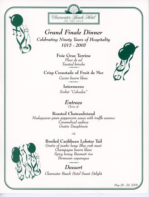 Menu from the Clearwater Beach Hotel's Grand Finale Dinner. Details the evenings appetizer, entree, and dessert choices. Printed on card stock with black and color in